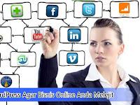 Gunakan WordPress Agar Bisnis Online Anda Melejit