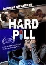 Hard Pill, 2005