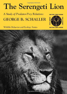 The Serengeti Lion: A Study of Predator-Prey Relations by George Schaller
