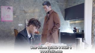 SINOPSIS Drama China 2017 - Dear Prince Episode 8 PART 2
