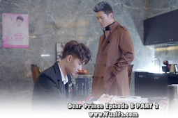 SINOPSIS Drama China 2017 - Dear Prince Episode 8 PART 2