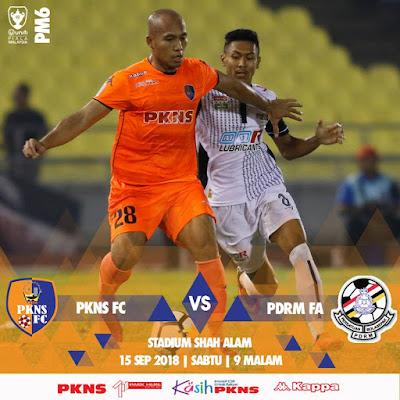 Live Streaming Pkns vs Pdrm Piala Malaysia 15.9.2018