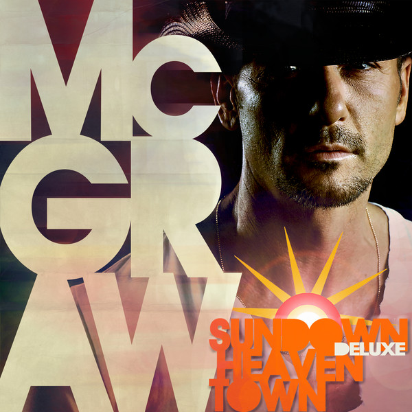 Tim McGraw - Sundown Heaven Town (Deluxe Edition) Cover