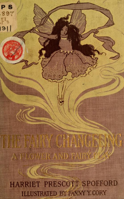 https://archive.org/stream/fairychangeling00spof#page/n0/mode/2up/search/a+password+to+fairyland