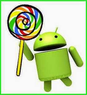 Sejarah Perkembangan Sistem Operasi Android,android lollipop,