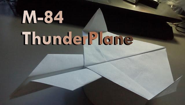 Avión de papel M-84 ThunderPlane
