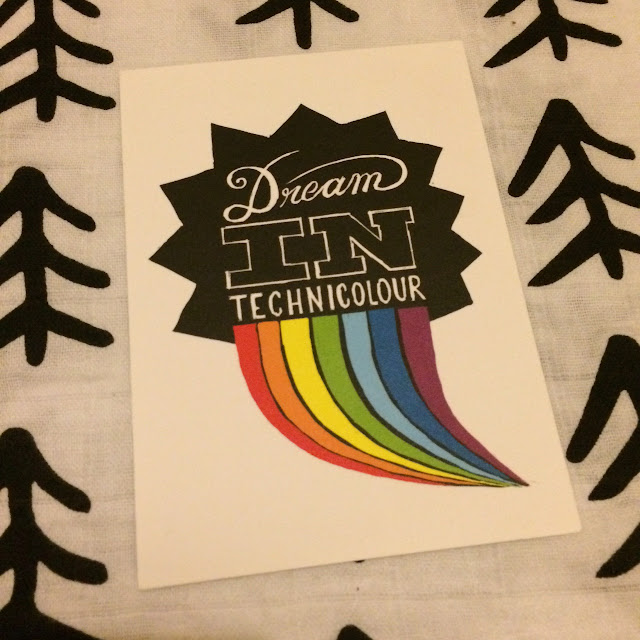 Dream in technicolour postcard, Paperchase,  rainbow