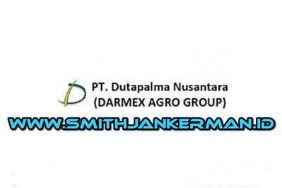 Lowongan PT. Dutapalma Nusantara (Darmex Plantation) Pekanbaru April 2018