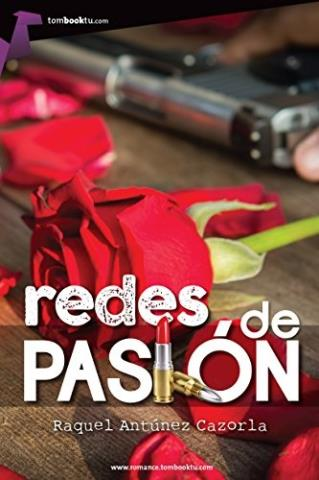 Redes de pasión - Raquel Antunez