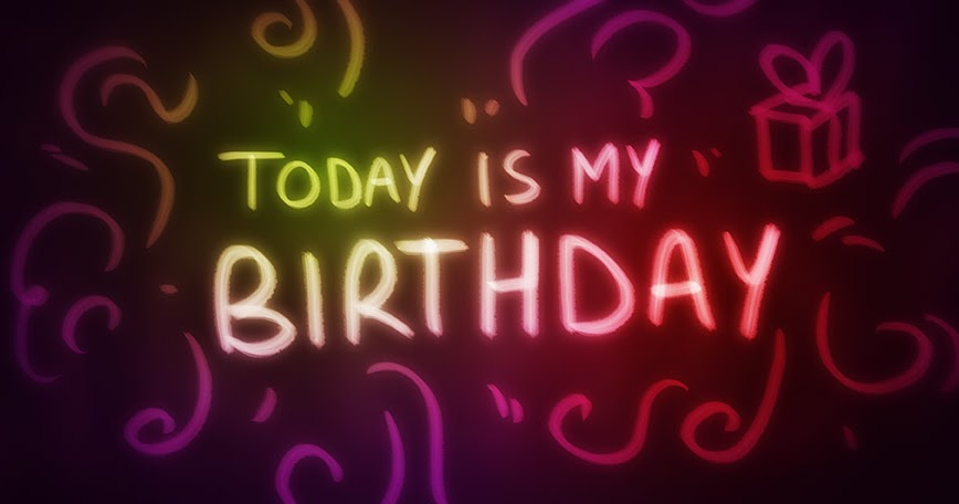 today is my birthday Today is my birthday by larisa rzhepishevska today the 27th of may friday i celebrate another birthday i again thank god for prolonging my life for giving me the strength for the right.