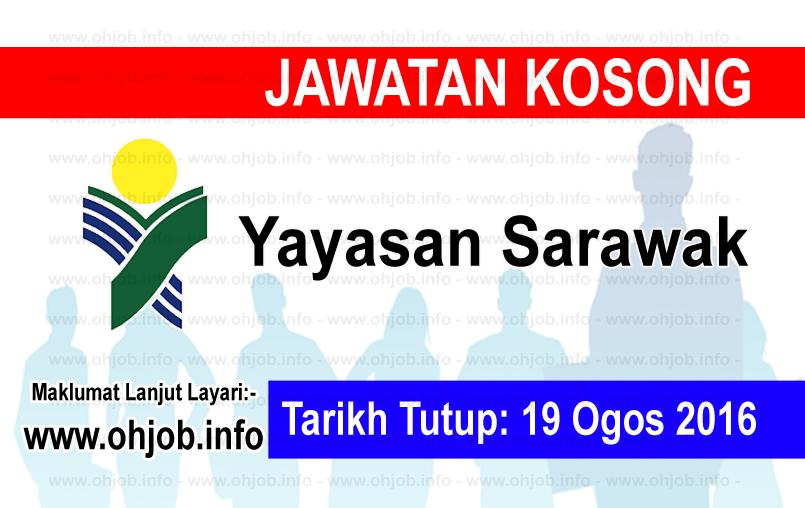 Jawatan Kerja Kosong Yayasan Sarawak logo www.ohjob.info ogos 2016