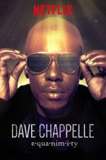 Watch Dave Chappelle: Equanimity Online Free 2017 Putlocker