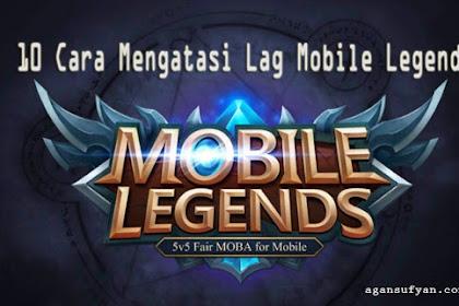 10 Cara Mengatasi Lag Mobile Legends Paling Ampuh