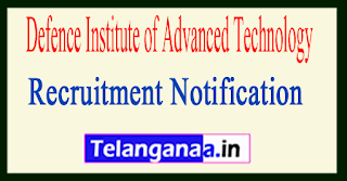 Defence Institute of Advanced Technology DIAT Recruitment Notification 2017
