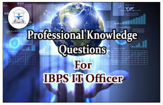 IBPS IT Officer- Professional Knowledge Quiz