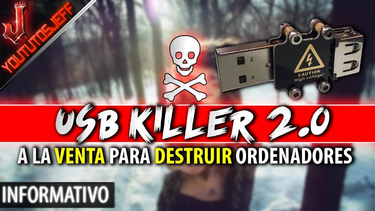 A la venta USB Killer 2.0 que DESTRUYE ORDENADORES