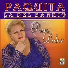 Paquita La Del Barrio - Puro Dolor (2007)