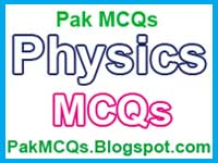 physics mcqs with answers, physics mcqs for all test preparation