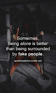 Fake Smile Quotes Wallpapers Someimes Being Alone Is Better Than Being Images Love