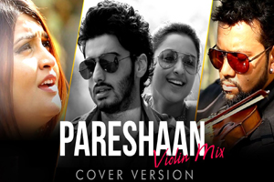Pareshaan Violin Mix (Cover Version)