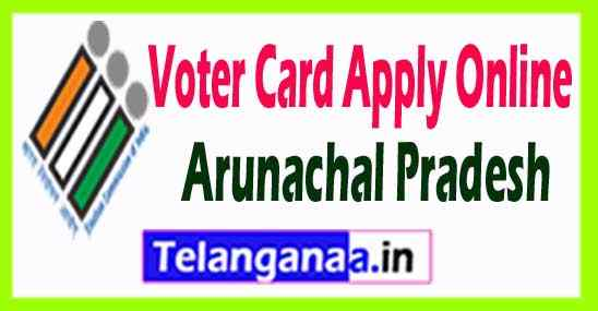 How to Apply for Voter ID Card in Arunachal Pradesh State