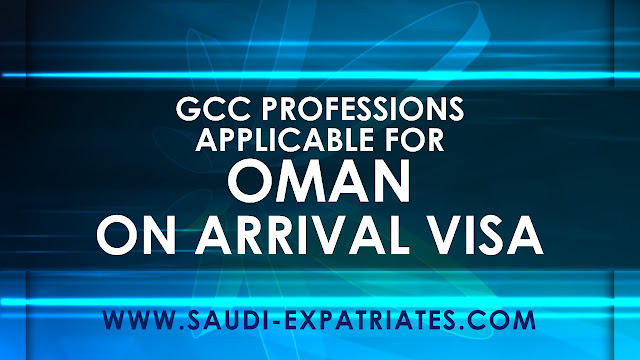 OMAN VISIT VISA ON ARRIVAL PROFESSIONS