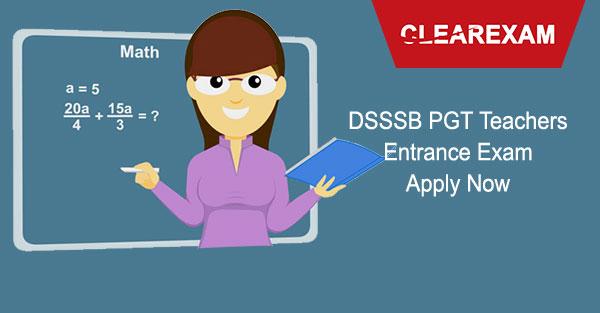 DSSSB PGT Teachers Entrance – Apply for PGT Teachers Jobs