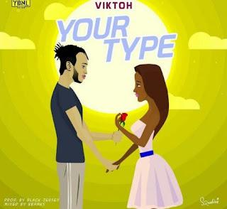 [Music] Viktoh - Your Type