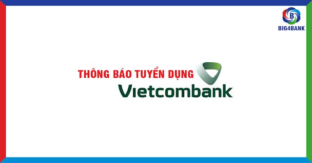 Vietcombank Tuyển Dụng Tập Trung Đợt 2/2018