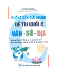 Hướng Dẫn Giải Nhanh Đề Thi Khối C Văn Sử Địa - Nguyễn Thị Yến Linh