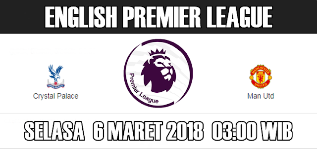 Cuplikan Hasil Pertandingan Crystal Palace vs Manchester United 6 Maret 2018