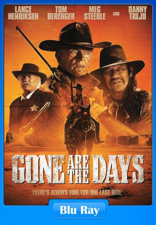 Gone Are the Days 2018 BRRip | 480p 400MB | 20MB HEVC Poster