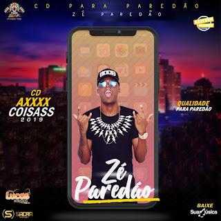 ZÉ PAREDÃO - CD AXXX COISAS AO VIVO 2018