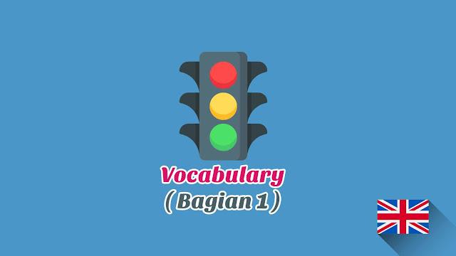 Kosakata Bahasa Inggris Lalu lintas Disertai Gambar, Audio Dan Pronunciation (Bagian 1)