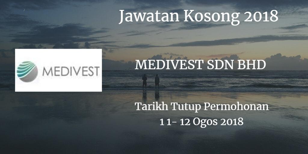 Jawatan Kosong MEDIVEST SDN BHD 11 - 12 Ogos 2018