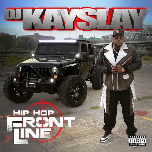 "Album: DJ Kay Slay ""Hip Hop Frontline"""