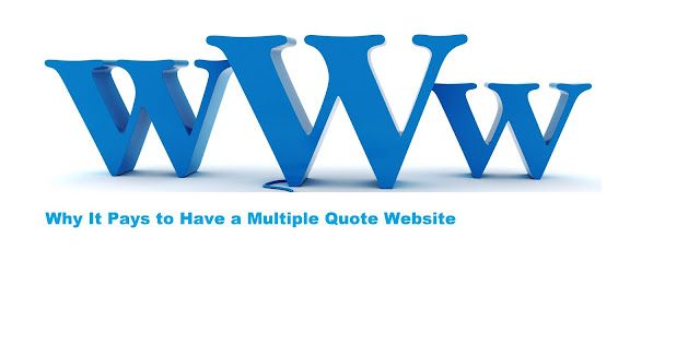 Why It Pays to Have a Multiple Quote Website