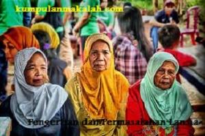 Pengertian dan Permasalahan Lansia di Indonesia
