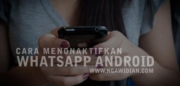 Menonaktifkan Aplikasi Sementara di Android