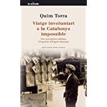 viatge involuntari a la Catalunya impossible