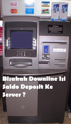Downline Isi Saldo Deposit Ke Server