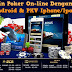 Bermain Poker On-line Dengan Versus PKV Android & PKV Iphone/Ipad