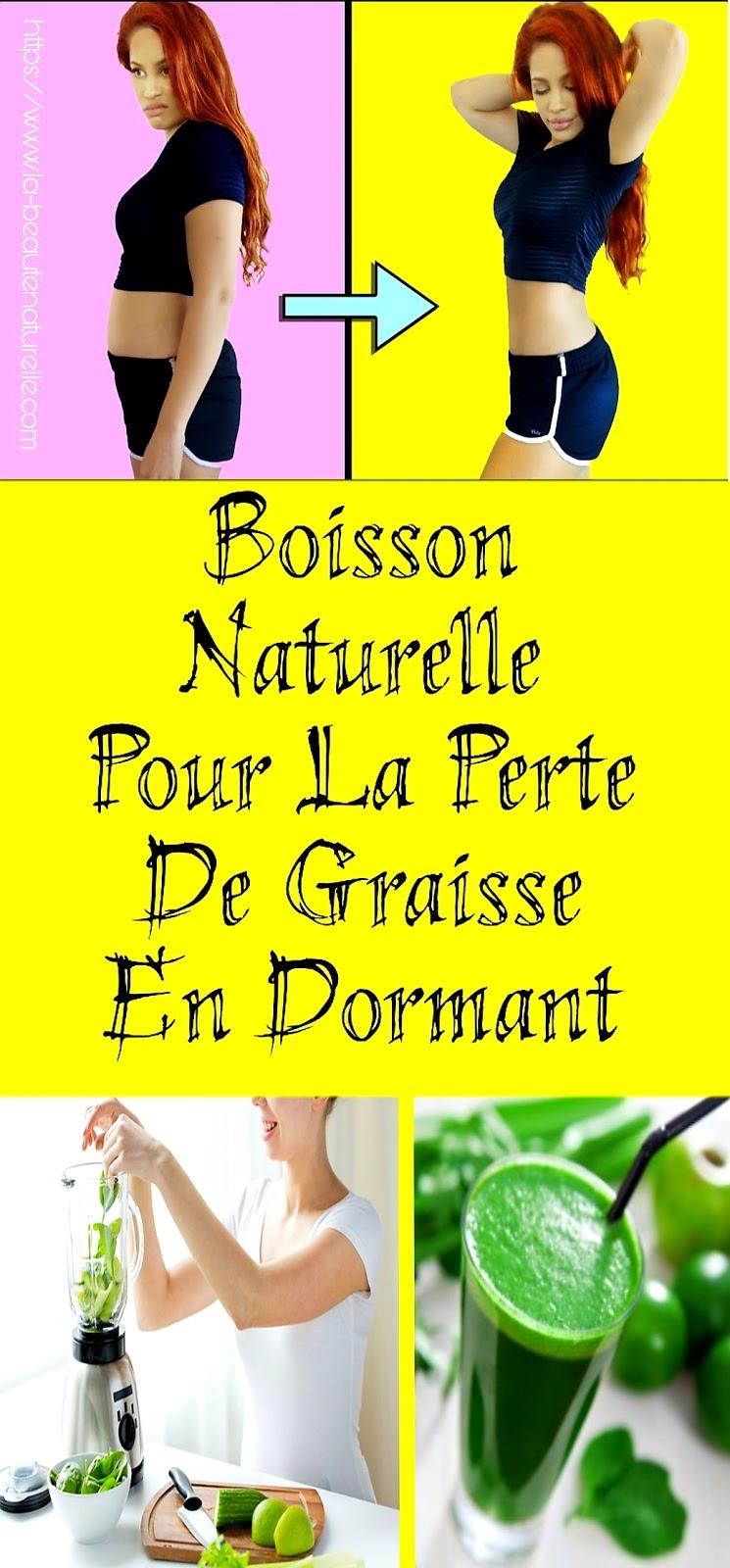 Boisson Naturelle Pour La Perte De Graisse En Dormant