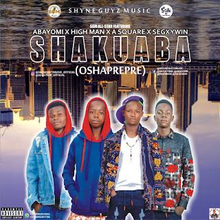 Audio + Video || SGM All Star - Shakuaba Oshaprepre Featuring Abayomi x Highman x Asquare x Segxywin [Prod. Hotbeatz]
