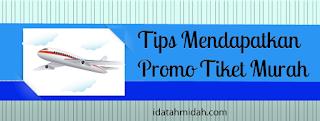 tips mendapatkan promo tiket murah