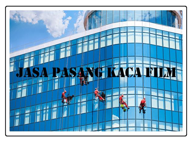JASA PASANG KACA FILM