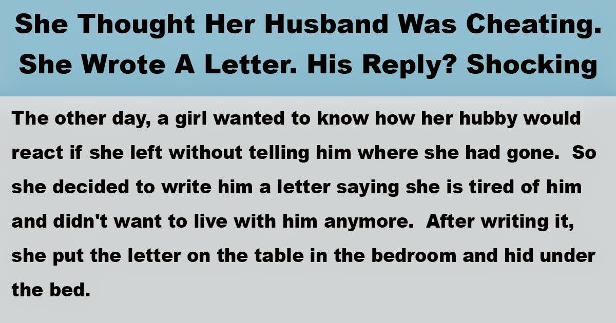 Woman Tries To Trick Her Husband With A Letter To See If
