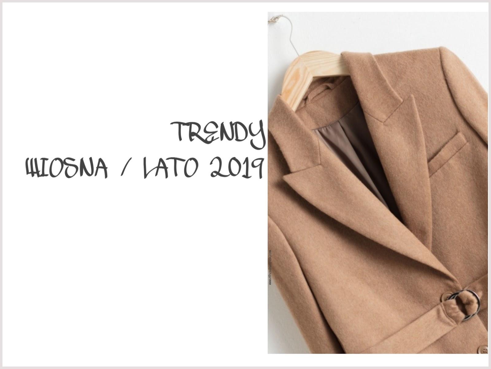 """Spring Summer trends 2019 czyli co będzie """"modne"""" na wiosnę tego roku"""