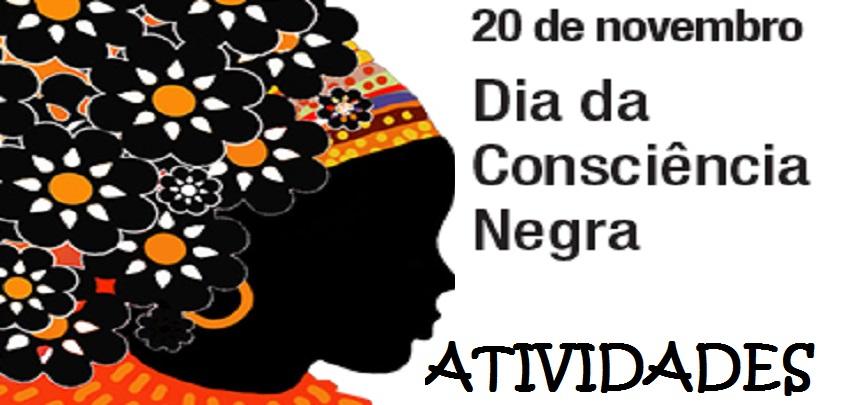 Atividades Para O Dia Da Consciência Negra Só Escola