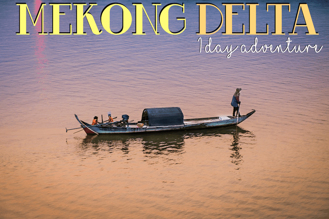 mekong delta one day adventure